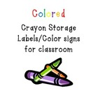 Crayon Storage Labels/Color Signs