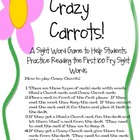Crazy Carrots Sight Word Game using the *First* 100 Fry Words