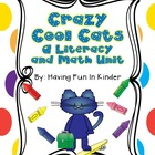 Crazy Cool Cats - A Literacy and Math Unit
