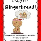 Crazy For Gingerbread-Writing Center Activities For Your C