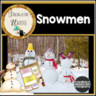 Crazy For Snowmen Unit: Thematic Common Core Curricular Es