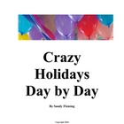 Crazy Holidays Day By Day
