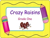 Crazy Raisins