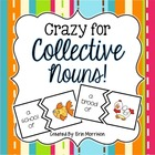 Crazy for Collective Nouns!