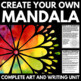 Create Your Own Mandala: History, Information, and Project