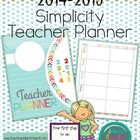 Create Your Own Teacher Planner or Binder (Simplicity): 2014-2015