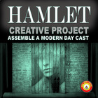 Create a Modern-Day Cast and Plot---Hamlet