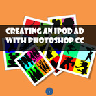 Create an iPod ad with Adobe Photoshop CS2, CS3, CS4
