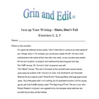 "Create better writing, ""show,"" don't ""tell"". Humorous exercises."