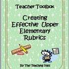 Creating Effective Upper Elementary Rubrics