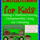 Creating a Classroom Economy (Economics, Adv., &amp; Entrepren