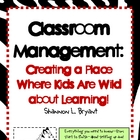 Creating a Classroom Environment Where Kids Are Wild about
