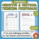 Creative &amp; Critical Thinking Printables: 21 pgs, Upper lev