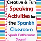 Creative &amp; Fun Speaking Activities for your Spanish Classr