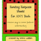 Creative Reading Response Sheets for Any Book
