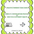 Creative Thinking Task Cards - Never Before Uses for 29 Ev