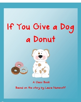 Creative Writing Class Book- If You Give a Dog a Donut