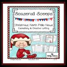 Literacy Centers: Creative Writing: Seasonal Scoop: Christmas