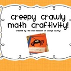 Creepy Crawly Math Craftivity!