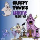 Creepy Town&#039;s Adjective Problem!