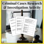 Criminal Cases Investigation Research Activity - Law &amp; Justice