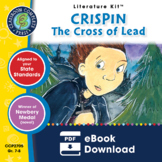 Crispin: The Cross of Lead Gr. 7-8 - Common Core Aligned