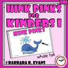 Critical Thinking Kids Love -- Hink Pinks for Kinders I