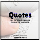 Figurative Language and Critical Thinking with Quotes - Mega Pack