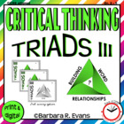 Critical Thinking with Triads III