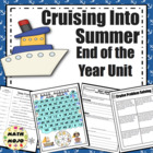 Cruising Into Summer End of the Year Unit