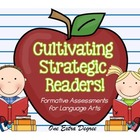 Cultivating Strategic Readers: Formative Assessments for L