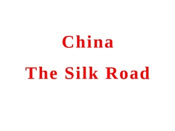 China - Cultural Diffusion and Silk Road Learning Activity