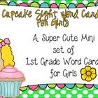 Cupcake Sight Word Cards for Girls: First Grade List