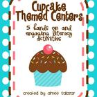 Cupcake Themed Literacy Centers