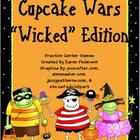 "Cupcake Wars ""Wicked"" Edition Fractions Unit"