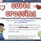 Cupid Crossing Nonsense Word Fluency Practice Game