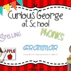 Curious George at School {spelling, grammar, and phonics p