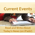 Current Events: Read and Write About Today&#039;s News (on iPads!)