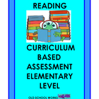 Curriculum Based Assessment To Determine Reading Level