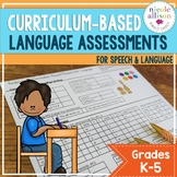 Curriculum Based Language Assessments for Grades K-5 Align