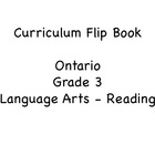 Curriculum Expectations Flip Book - Ontario Grade 3 Reading