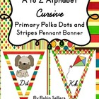 Cursive Handwriting  Alphabet Primary Polka Dots Stripes C