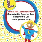 Friendly Letter Unit Superhero Style - Customizable, Commo