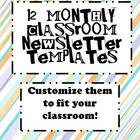 Customizable Monthly Classroom Newsletters! 12 in all!