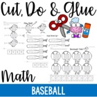 Cut, Do & Glue- Baseball Math