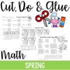 Cut, Do & Glue- Spring Math