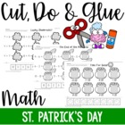 Cut, Do & Glue- St. Patrick's Day Math