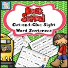 Cut-and-Glue School Themed Sight Word Sentences for K &amp; 1st