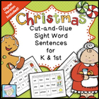 Cut-and-Glue Sight Word Sentences for K & 1st:  Christmas Theme