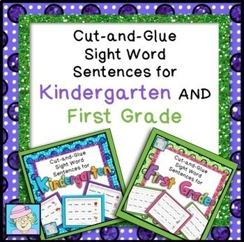 Cut-and-Glue Sight Word Sentences for Kindergarten AND First Grade